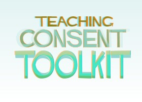 Teaching Consent Toolkit (e-resource)