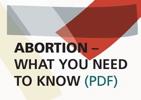 Abortion - What You Need To Know
